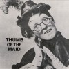 """Forever is Already There"" – Me and Thumb of the Maid"