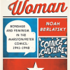 Wonder Woman: Bondage and Feminism — Links Page