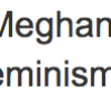 An Open Letter to Meghan Murphy, fwiw, from an Other Side of Feminism.